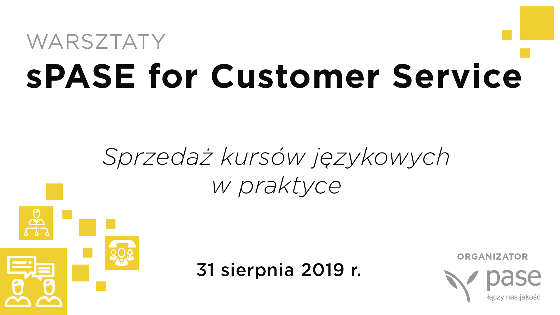 sPASE for Customer Service