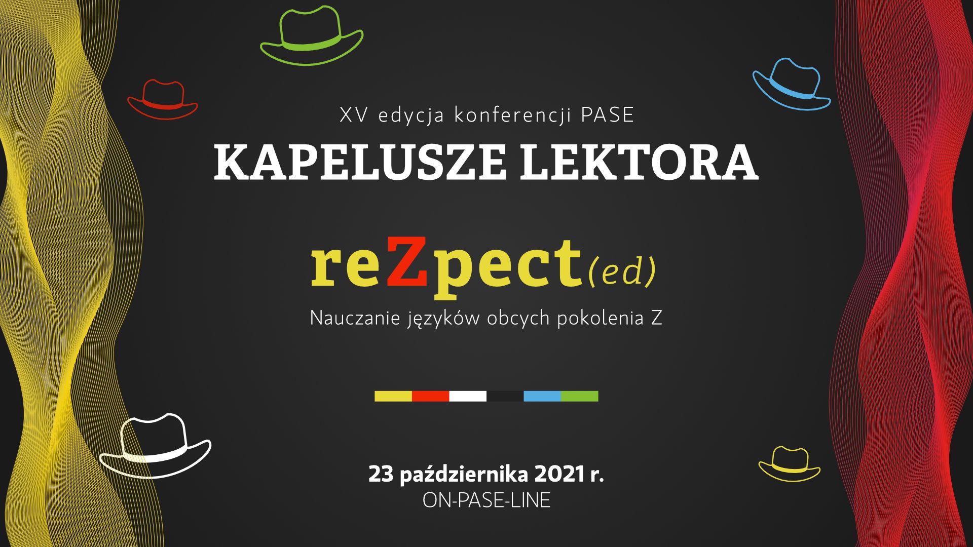 Kapelusze Lektora PASE - reZpect(ed) - Nauczanie języków obcych pokolenia Z